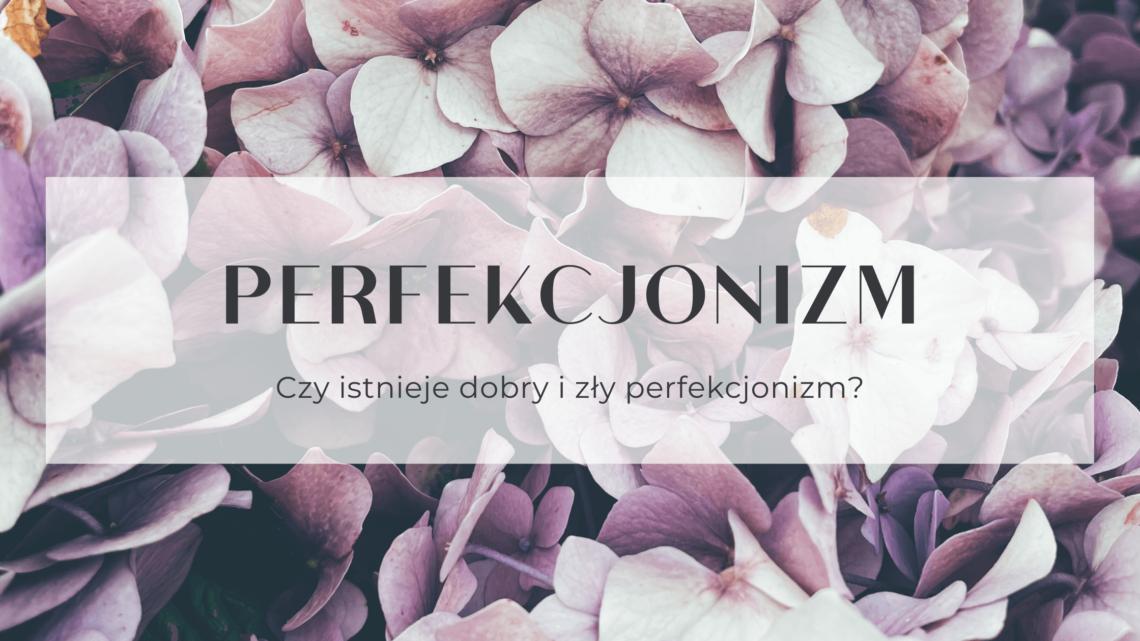 Negatywny perfekcjonizm